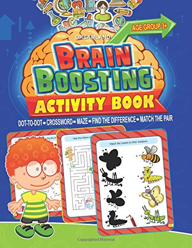 Brain Boosting Activity Book: Match the Pair; Find the Difference; Maze; Crossword; Dot-to-Dot  (3+ Yrs)