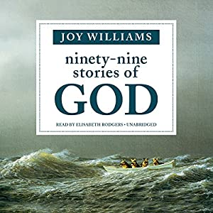 Ninety-Nine Stories of God Audiobook
