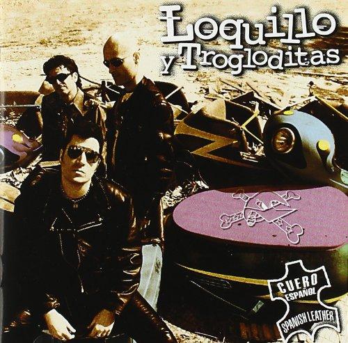 Loquillo Y Trogloditas - Cuero Espanol - Zortam Music
