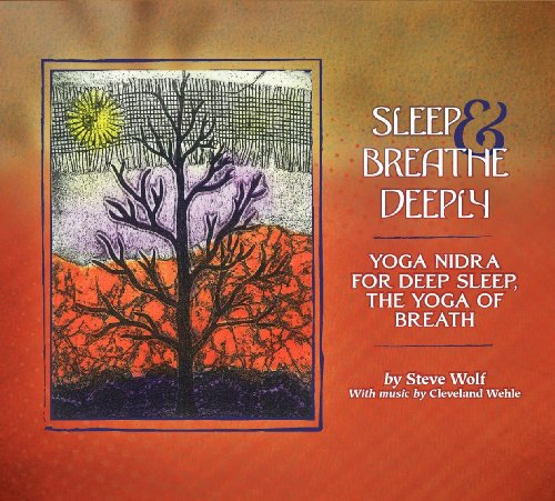 Price comparison product image Sleep and Breathe Deeply: Yoga Nidra For Deep Sleep, The Yoga Of Breath