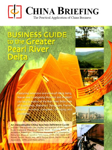 China Briefings Business Guide to the Greater Pearl River Delta China Briefing Media