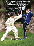 Tai Chi Application in Chen Old Frame Routine One, Part 1