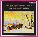 The New York Russian Chorus: Folk Songs, Hymns  and  Psalms (Price-less)