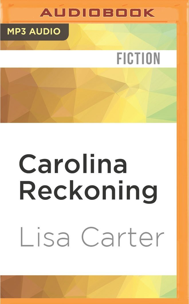 Read Online Carolina Reckoning ebook