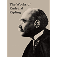The Complete Works of Rudyard Kipling (English Edition)