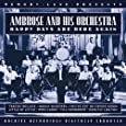 Happy Days Are Here Again - Ambrose & His Orchestra
