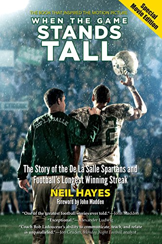 When the Game Stands Tall, Special Movie Edition: The Story of the De La Salle Spartans and Football's Longest Winning Streak (Game The Stands Tall)