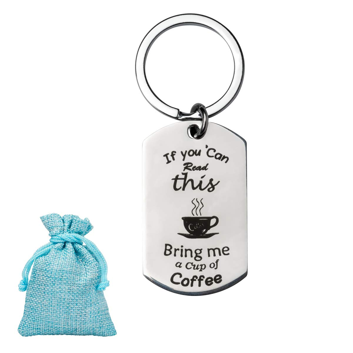 If You Can Read This, Bring Me Keychains - Beer, Wine, Coffee, Chocolate Theme - Funny Novelty Stainless Steel Key Chain Decoration Key Holder Ring Keys Organizer Gifts for Men and Women (Coffee)
