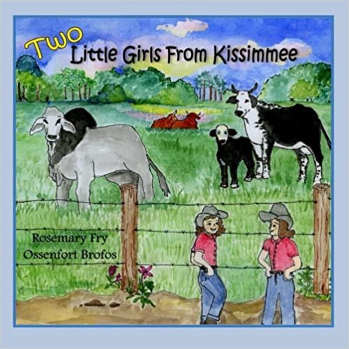 Book Two Little Girls from Kissimmee by Rosemary Fry Ossenfort Brofos (2015-07-12)
