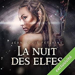 La nuit des elfes (La trilogie des elfes 2) | Livre audio