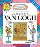 Getting to Know the World's Greatest Artists: Vincent van Gogh (Revised Edition)