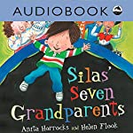 Silas' Seven Grandparents | Anita Horrocks,Helen Flook