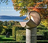 img - for The Rockefeller Family Gardens: An American Legacy book / textbook / text book