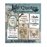 Debbi Moore Designs Life Quotes Paper Crafting CD Rom (326587)