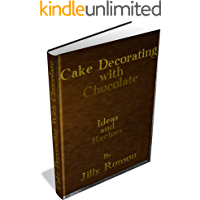 Cake Decorating With Chocolate