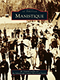 Manistique (Images of America)