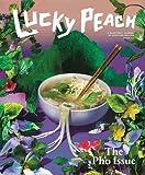 Lucky Peach Issue 19: Pho