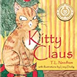 Kitty Claus, T. L. Needham, 1478717882