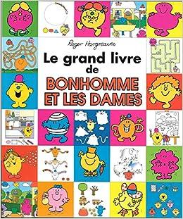 Le Grand Livre Des Bonhommes Et Dames Carrefour Roger