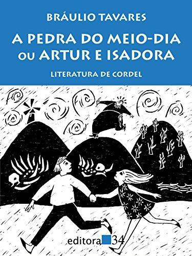 A pedra do meio-dia ou Artur e Isadora: literatura de cordel