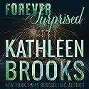 Forever Surprised: Forever Bluegrass, Book 6 Hörbuch von Kathleen Brooks Gesprochen von: Eric G. Dove