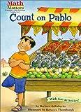 Count on Pablo (Math Matters Series) (Math Matters (Kane Press Paperback))