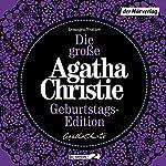 Die große Agatha Christie Geburtstags-Edition: Karibische Affäre / Das unvollendete Bildnis / Die Kleptomanin | Agatha Christie