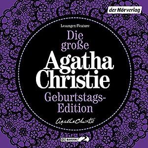 Die große Agatha Christie Geburtstags-Edition: Karibische Affäre / Das unvollendete Bildnis / Die Kleptomanin Hörbuch
