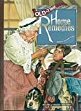 Old-Time Home Remedies, House of White Birches, 1882138309