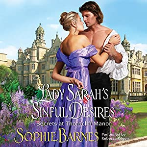 Lady Sarah's Sinful Desires Audiobook
