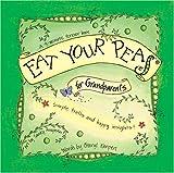 Eat Your Peas for Grandparents, Cheryl Karpen, 0977609642