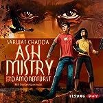 Ash Mistry und der Dämonenfürst | Sarwat Chadda