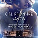 The Girl from the Savoy: A Novel Audiobook by Hazel Gaynor Narrated by Jennifer Jones, Lucy Rayner, Paul Fox