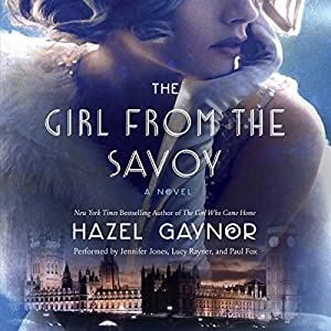 The Girl from the Savoy Audiobook