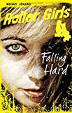 Falling Hard (Roller Girls)