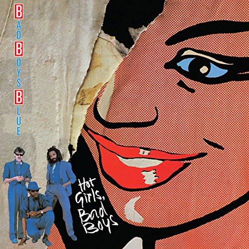 Bad Boys Blue: Hot Girls,Bad Boys [Vinyl LP] (Vinyl)