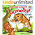 """Children's book: """"IF ONLY I WASN'T LONELY"""": Teaches the child not to judge book by cover (Animal bedtime story: kids books 2-9 7)"""