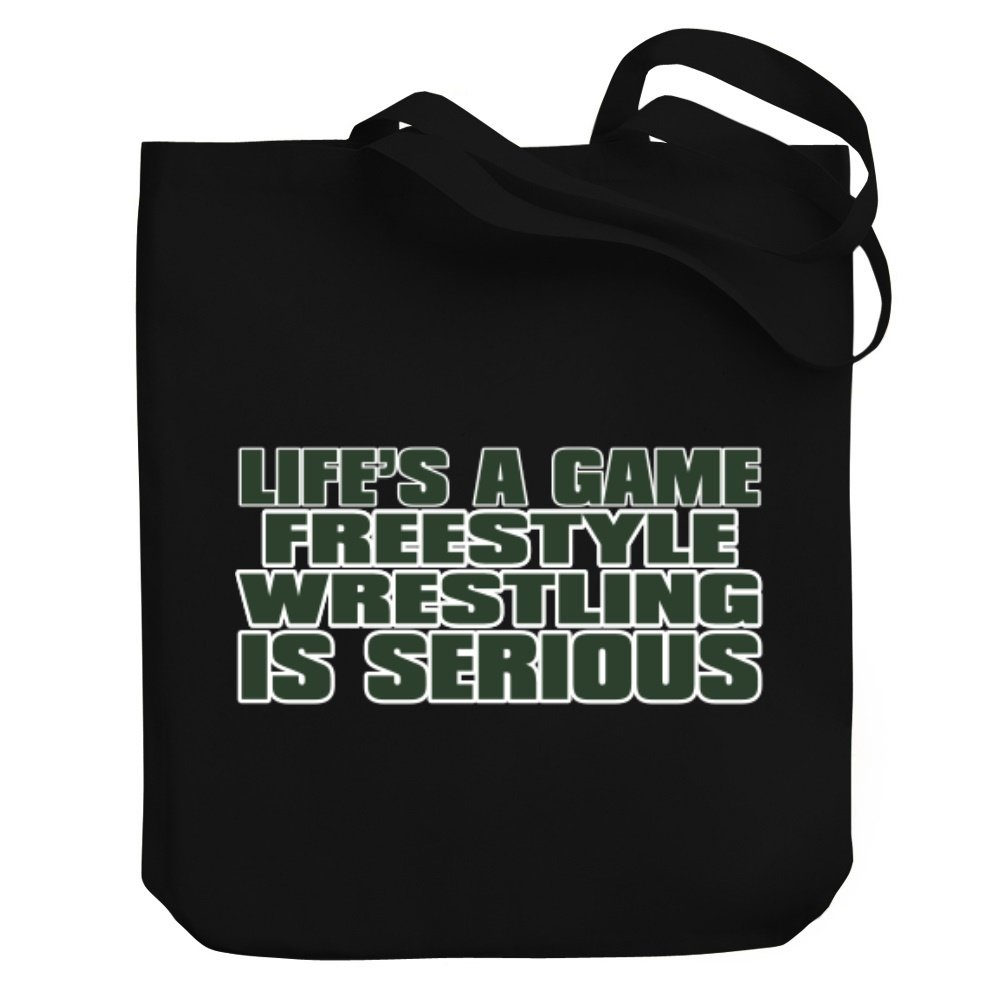 Teeburon LIFE IS A GAME , Freestyle Wrestling IS SERIOUS !!! Canvas Tote Bag