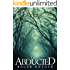 The Abducted: Odessa - A Small Town Abduction - Book 0