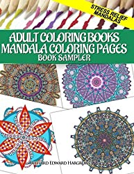 Adult Coloring Books Mandala Coloring Pages Book Sampler: Stress Relief Mandalas (Coloring Pages for Adults Samplers) (Volume 3)