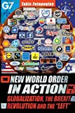 "The New World Order in Action: Volume 1:  Globalization, the Brexit Revolution and the ""Left""- Towards a Democratic Community of Sovereign Nations"