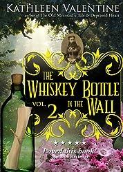 The Whiskey Bottle in the Wall: Volume 2 (Secrets of Marienstadt)