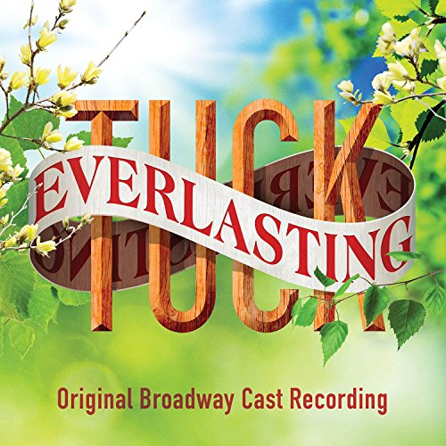 Tuck Everlasting (Original Bro...