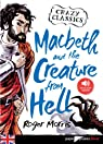 Macbeth and the Creature from Hell - Livre + mp3 par Morris