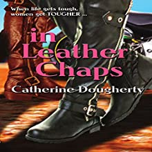 In Leather Chaps: Jean and Rosie Series, Volume 3 Audiobook by Catherine Dougherty Narrated by Carolyn Power
