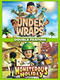 Under Wraps & Monsterous Holiday Double Feature
