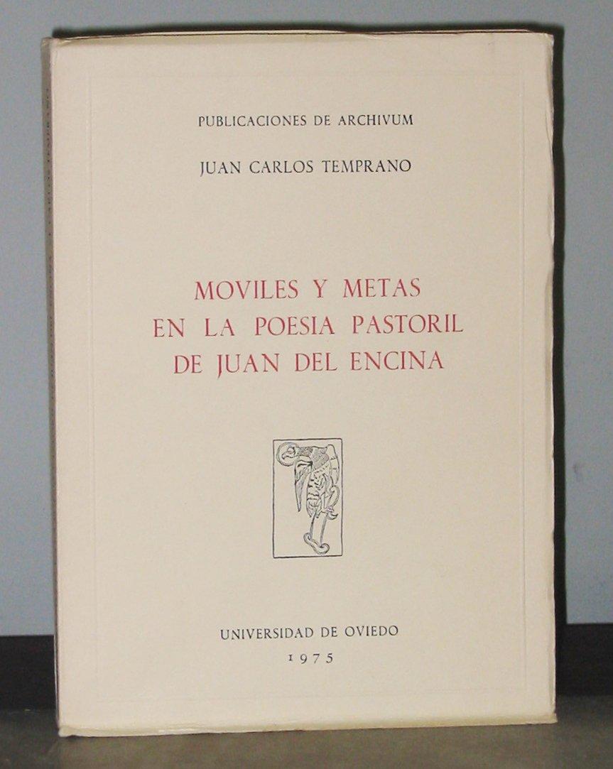 Amazon.com: Moviles Y Metas En La Poesia Pastoril De Juan ...