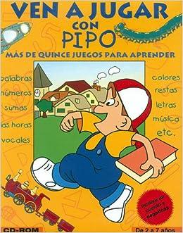 Ven A Jugar Con Pipo Spanish Edition 9788492090204 Micronet Usa Books