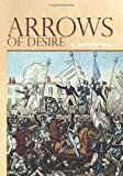 Arrows of Desire, Sandra Adickes, 1439271941