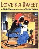Love's a Sweet